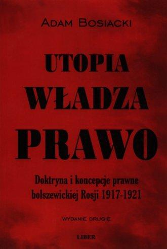 Utopia władza prawo. Doktryna i - okładka książki