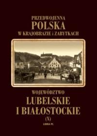 Województwo lubelskie i białostockie. - okładka książki