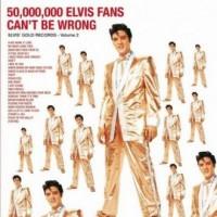 50000000 Elvis fans cant be wrong. Elvis gold records - vol. 2 (płyta gramofonowa) - okładka płyty