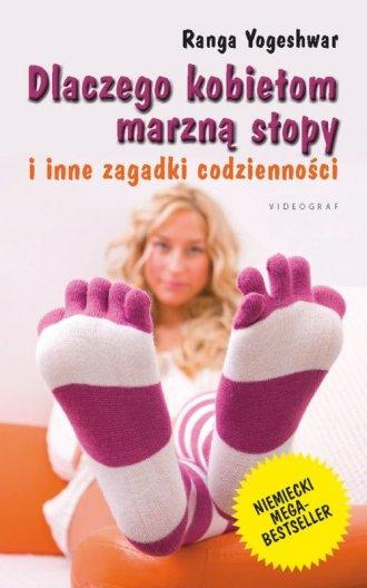 Dlaczego kobietom marzną stopy - okładka książki