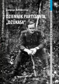 Dziennik partyzanta Dzukasa - okładka książki