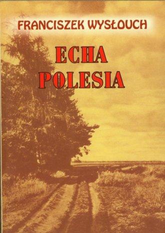 Echa Polesia - okładka książki