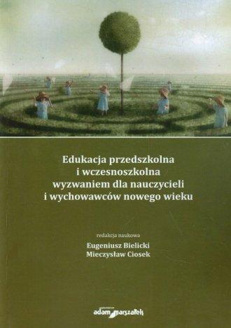 Edukacja przedszkolna i wczesnoszkolna - okładka książki