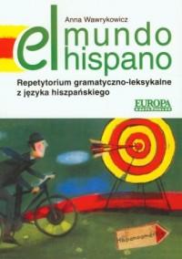 El mundo hispano. Repetytorium gramatyczno-leksykalne z języka hiszpańskiego - okładka podręcznika