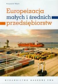 Europeizacja małych i średnich - okładka książki