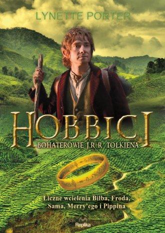 Hobbici. Bohaterowie J.R.R. Tolkiena. - okładka książki