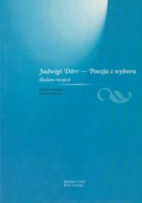 Jadwigi Dorr - Poezja z wyboru - okładka książki