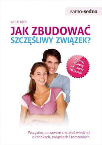 Jak zbudować szczęśliwy związek - okładka książki