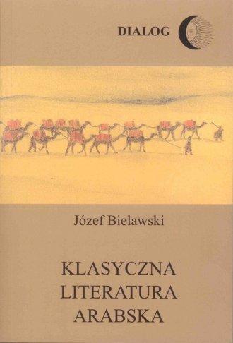 Klasyczna literatura arabska. Zarys - okładka książki