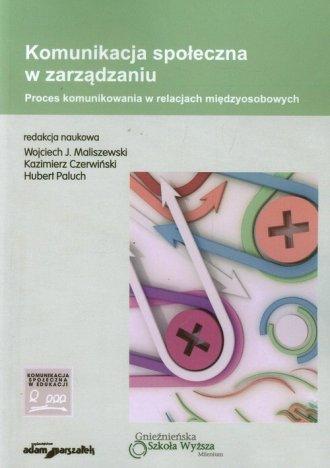 Komunikacja społeczna w zarządzaniu. - okładka książki
