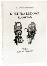 Kultura Ludowa Słowian. Tom 2 cz. - okładka książki