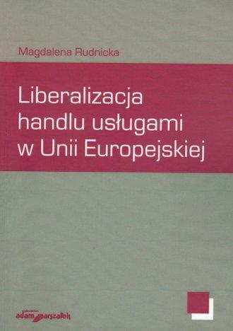 Liberalizacja handlu usługami w - okładka książki