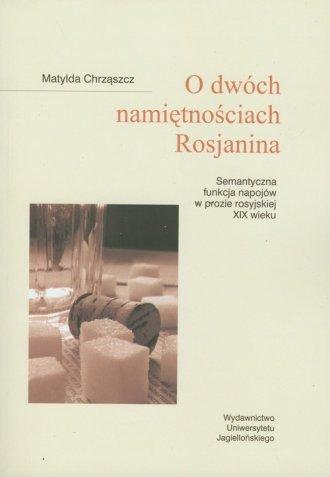 O dwóch namiętnościach Rosjanina. - okładka książki