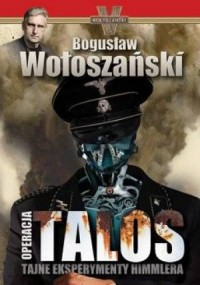 Operacja Talos. Tajne eksperymenty Himmlera / Wydział Persja. PAKIET 2 KSIĄŻEK - okładka książki