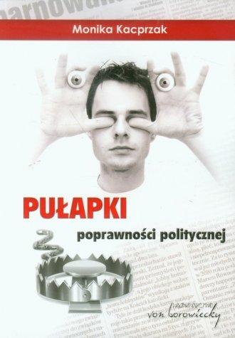 Pułapki poprawności politycznej - okładka książki