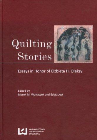 Quilting stories. Essays in honor - okładka książki