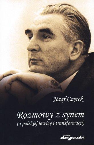 Rozmowy z synem o polskiej lewicy - okładka książki