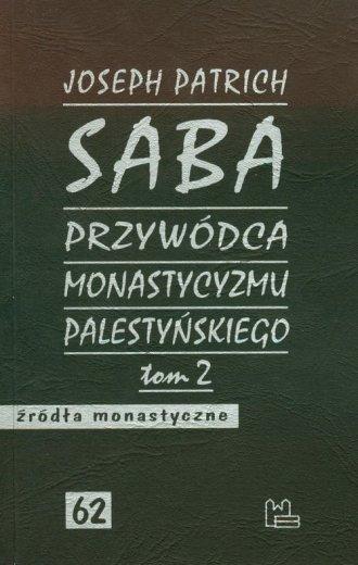 Saba przywódca monastycyzmu palestyńskiego. - okładka książki