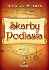 Skarby Podlasia - okładka książki