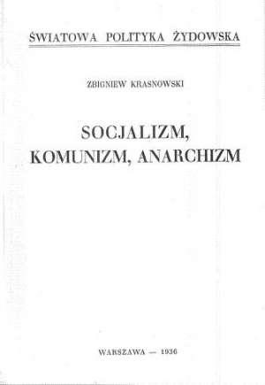 Socjalizm, komunizm, anarchizm - zdjęcie reprintu, mapy