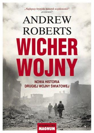 Wicher wojny. Nowa historia drugiej - okładka książki