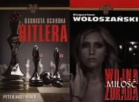 Wojna miłość zdrada / Osobista ochrona Hitlera. PAKIET 2 KSIĄŻEK - okładka książki
