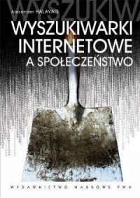 Wyszukiwarki internetowe a społeczeństwo - okładka książki