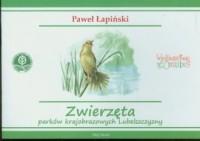 Zwierzęta parków krajobrazowych Lubelszczyzny - okładka książki