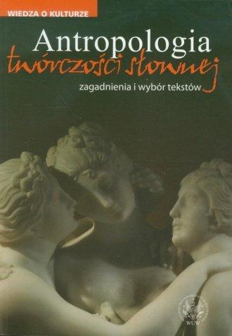 Antropologia twórczości słownej. - okładka książki
