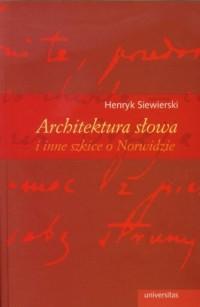 Architektura słowa i inne szkice - okładka książki