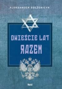 Dwieście lat razem cz. 1. W przedrewolucyjnej Rosji - okładka książki