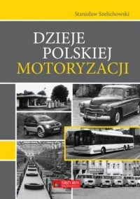 Dzieje polskiej motoryzacji - Stanisław - okładka książki