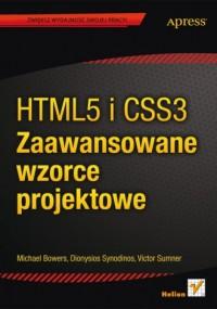 HTML5 i CSS3. Zaawansowane wzorce projektowe - okładka książki