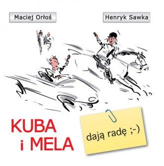 Kuba i Mela dają radę - okładka książki