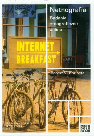 Netnografia. Badania etnograficzne - okładka książki