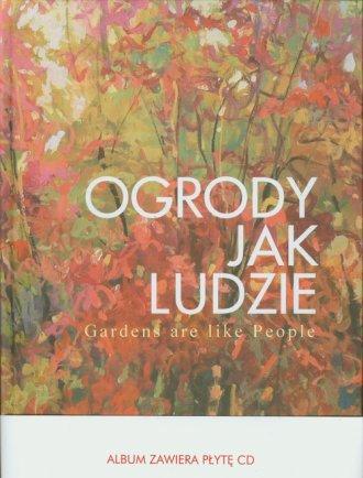 Ogrody jak ludzie (+ CD) - okładka książki