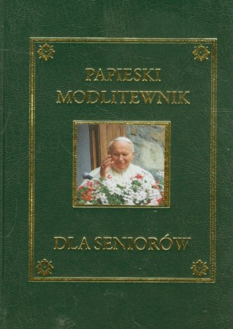 Papieski modlitewnik dla seniorów - okładka książki