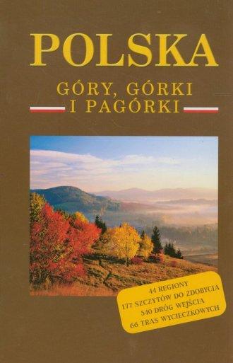 Polska. Góry, górki i pagórki - okładka książki
