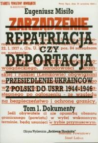 Repatriacja czy deportacja. Tom - okładka książki