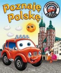 Samochodzik Franek. Poznaję Polskę - okładka książki