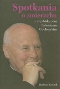 Spotkania o zmierzchu z arcybiskupem - okładka książki