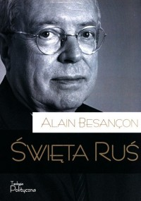 Święta Ruś - Alain Besancon - okładka książki