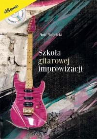Szkoła gitarowej improwizacji - okładka książki