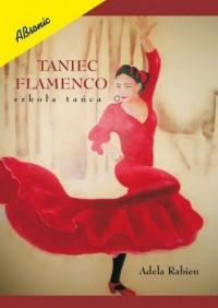 Taniec flamenco. Szkoła tańca - okładka książki