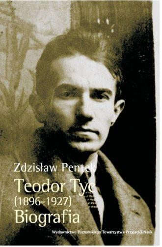 Teodor Tyc 1896-1927. Biografia - okładka książki
