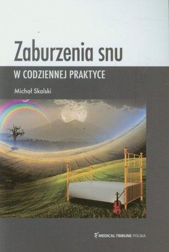 Zaburzenia snu w codziennej praktyce - okładka książki