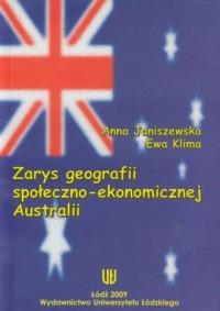Zarys geografii społeczno-ekonomicznej Australii - okładka książki