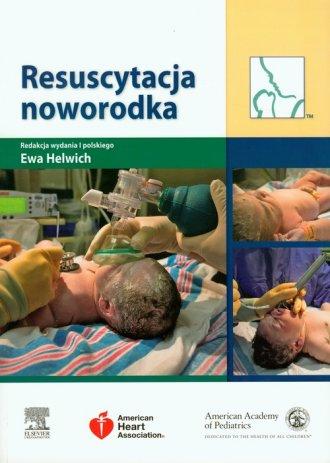 ksi��ka -  Resuscytacja noworodka - Ewa Helwich