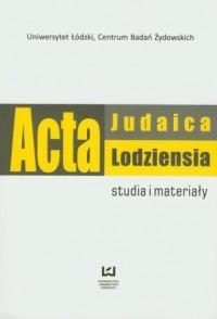 Acta Judaica Lodziensia 1/2011. - okładka książki