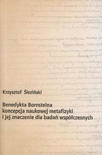 Benedykta Bornsteina koncepcja naukowej metafizyki i jej znaczenie dla badań współczesnych - okładka książki